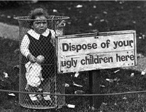 dispose-of-ugly-children